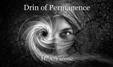 Drin of Permanence