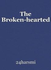 The Broken-hearted