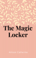 The Magic Locker