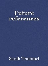 Future references