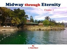 Midway through Eternity - Chapter 1