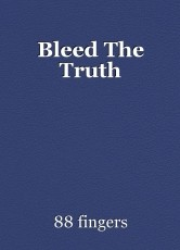 Bleed The Truth