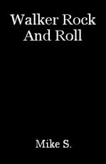 Walker Rock And Roll