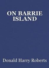 ON BARRIE ISLAND