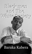 Black men and The  White Society