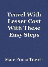 Travel With Lesser Cost With These EasySteps