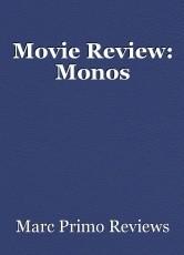 Movie Review: Monos
