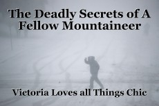 The Deadly Secrets of A Fellow Mountaineer