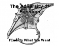 The Adversity of Freedom