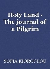 Holy Land - The journal of a Pilgrim