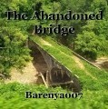 The Abandoned Bridge
