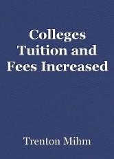 Colleges Tuition and Fees Increased
