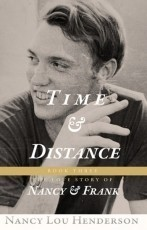 Time and Distance:  The Love Story of Nancy and Frank: Book III