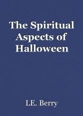 The Spiritual Aspects of Halloween