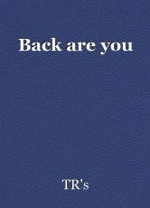 Back are you