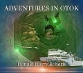 ADVENTURES IN OTOK