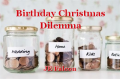 Birthday Christmas Dilemma