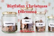 Birthday Christmas Dilemma