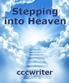 Stepping into Heaven