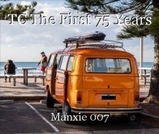 TC The First 75 Years