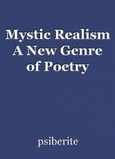 Mystic Realism A New Genre of Poetry
