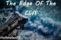 The Edge Of The Cliff