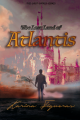 The Lost Land of Atlantis