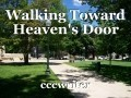 Walking Toward Heaven's Door