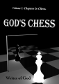 Volume 1: Chapters in Chess (God's Chess)