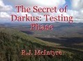 The Secret of Darkus: Testing Phase