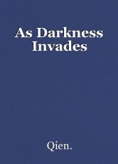 As Darkness Invades