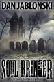 Soul Bringer: a Grayson Montgomery novel