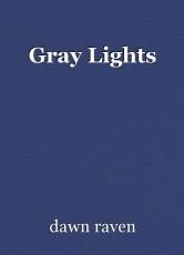 Gray Lights