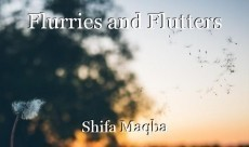Flurries and Flutters