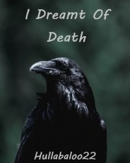 I Dreamt Of Death