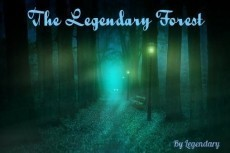 The Legendary Forest