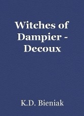 Witches of Dampier - Decoux