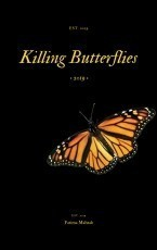 Killing butterfiles