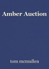 Amber Auction