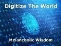 Digitize The World