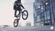 My View on Bike Tricks