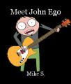 Meet John Ego