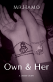 Own & Her