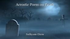Acrostic Poem on Death