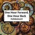 One Hour Forward, One Hour Back