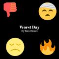 Worst Day