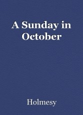 A Sunday in October