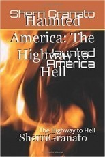 Haunted America: The Highway to Hell