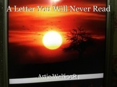A Letter You Will Never Read