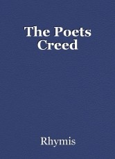 The Poets Creed